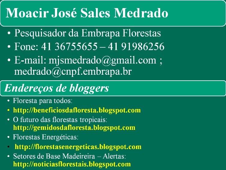 Fonte: MEDRADO, M.J.S. Revista Opiniões