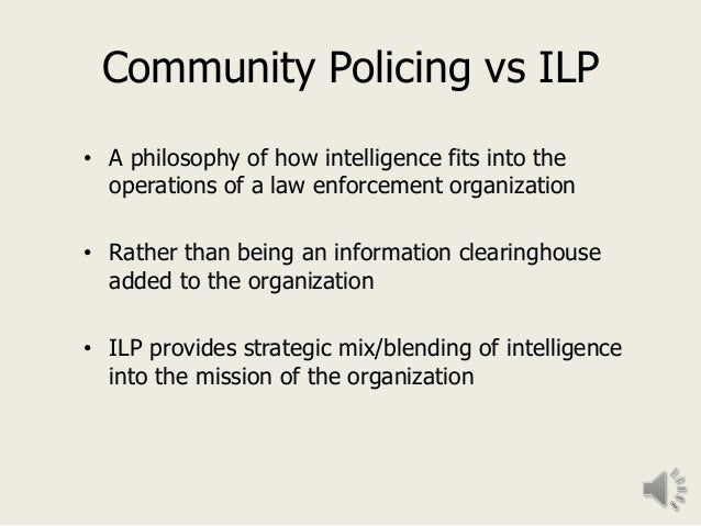 the intelligence and definition of led policing Practical implications – the paper clarifies the meaning of intelligence‐led  policing, and identifies potential road‐blocks to implementation for police.