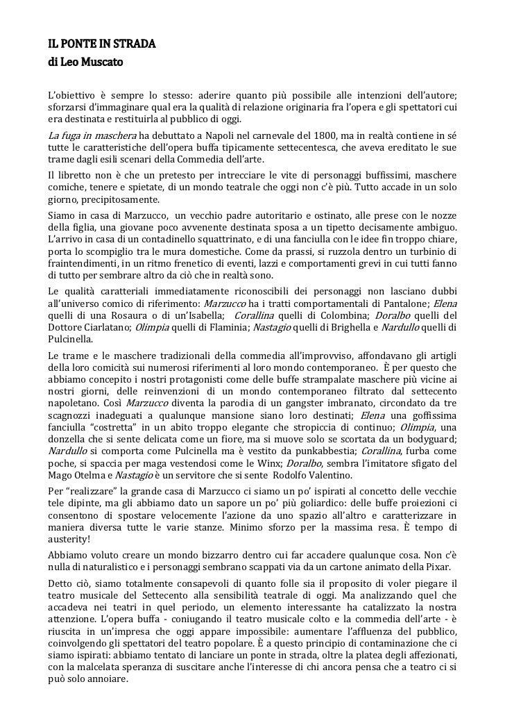 IL PONTE IN STRADAdi Leo MuscatoL'obiettivo è sempre lo stesso: aderire quanto più possibile alle intenzioni dell'autore;s...