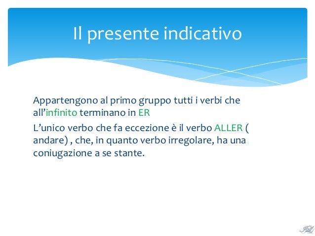 Il presente indicativo dei verbi del primo gruppo (1) Slide 3