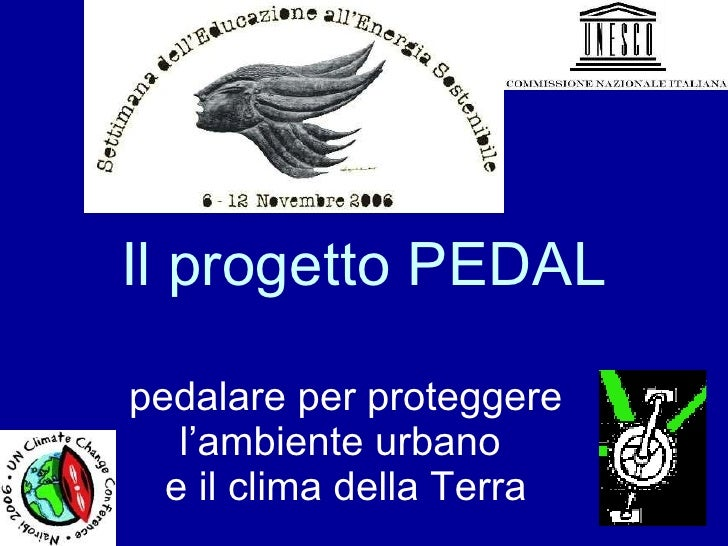 Il progetto PEDAL pedalare per proteggere l'ambiente urbano  e il clima della Terra