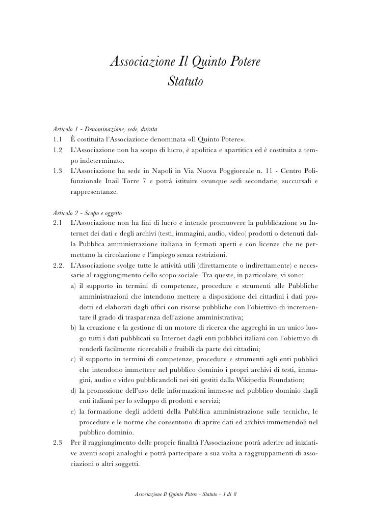 Associazione Il Quinto Potere                                 Statuto   Articolo 1 - Denominazione, sede, durata 1.1   È c...