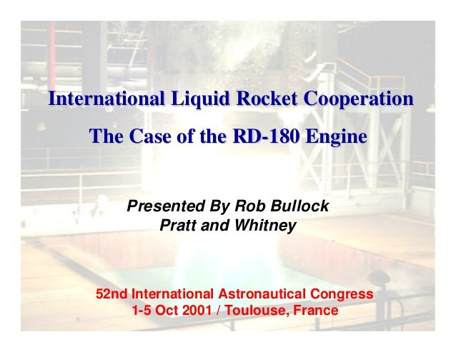Presented By Rob Bullock Pratt and Whitney 52nd International Astronautical Congress 1-5 Oct 2001 / Toulouse, France Inter...