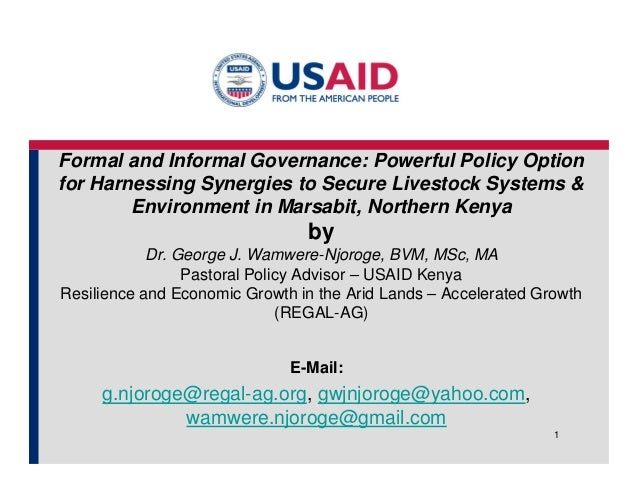 Formal and Informal Governance: Powerful Policy Option  for Harnessing Synergies to Secure Livestock Systems &  Environmen...