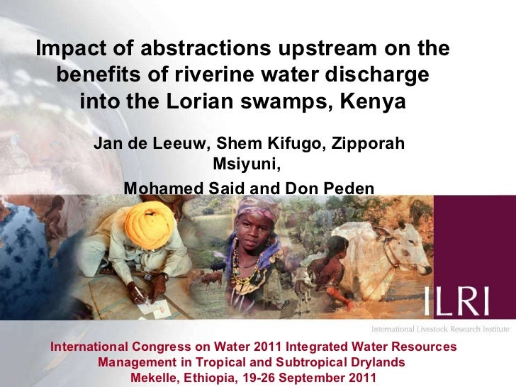 International Congress on Water 2011 Integrated Water Resources Management in Tropical and Subtropical Drylands  Mekelle, ...