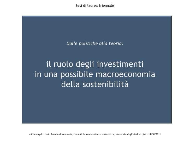tesi di laurea triennale                                   Dalle politiche alla teoria:        il ruolo degli investimenti...
