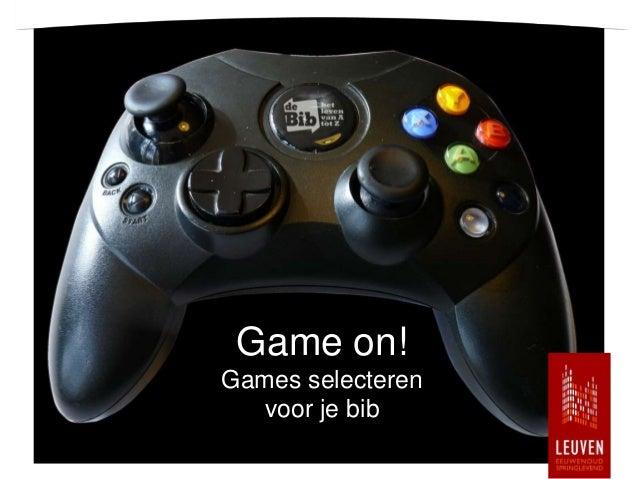 Game on!Games selecteren   voor je bib