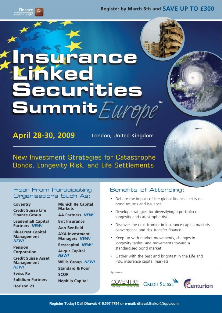 SAVE UP TO £300                                                   Register by March 6th and     Insurance Linked Securitie...