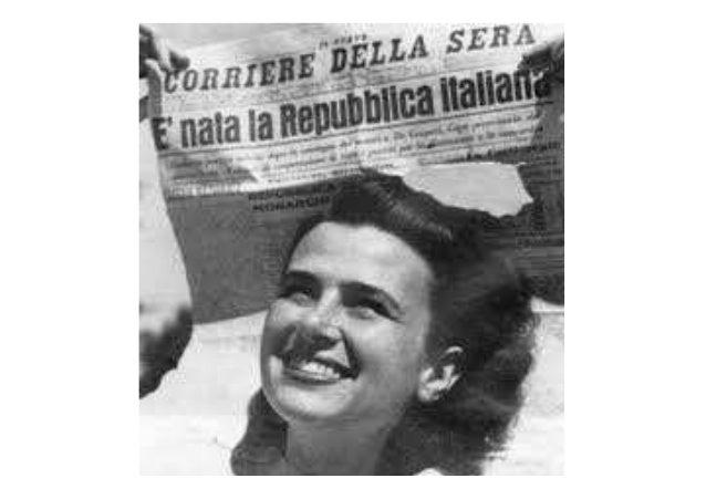 La Repubblica italiana • L'Italia è una repubblica dal 1946. • Dopo la Seconda Guerra Mondiale viene fatto un referendum. ...