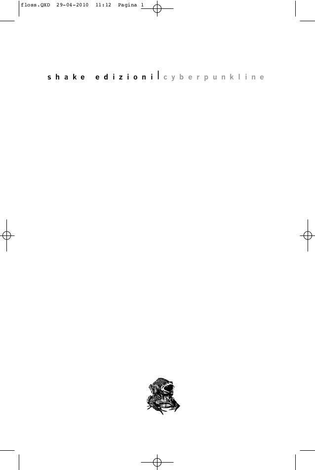 s h a k e e d i z i o n i c y b e r p u n k l i n e floss.QXD 29-04-2010 11:12 Pagina 1