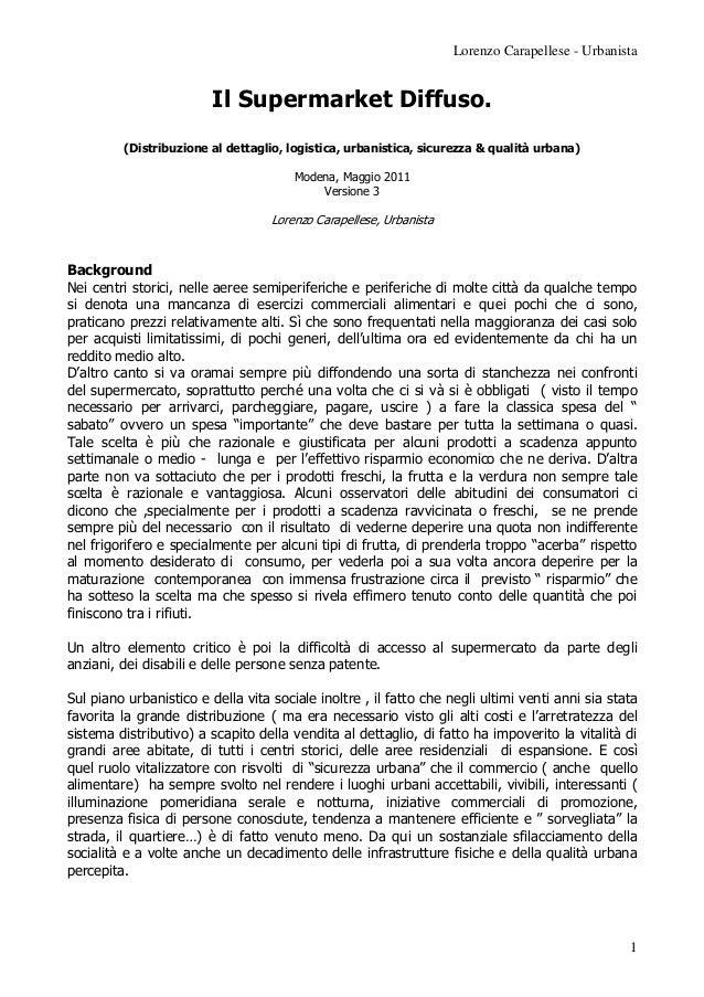 Lorenzo Carapellese - Urbanista                         Il Supermarket Diffuso.         (Distribuzione al dettaglio, logis...