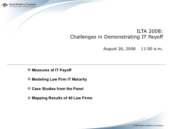 Ilta 2008 challenges in demonstrating it payoff presentation by dave cunningham aug 2008