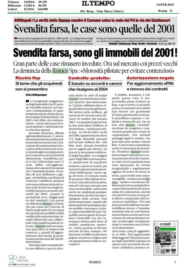 da pag. 11 14-FEB-2015 Dir. Resp.: Gian Marco Chiocci Tiratura 10/2014: 49.329 Diffusione 11/2014: 30.529 Lettori II 2014:...
