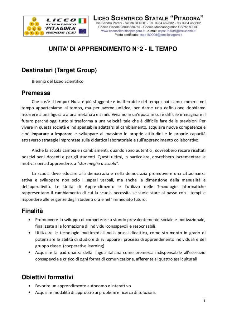 UNITA' DI APPRENDIMENTO N° 2 - IL TEMPODestinatari (Target Group)     Biennio del Liceo ScientificoPremessa      Che cos'è...