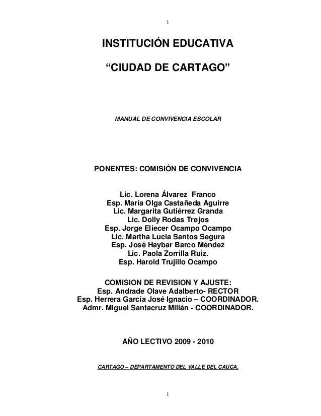 """11INSTITUCIÓN EDUCATIVA""""CIUDAD DE CARTAGO""""MANUAL DE CONVIVENCIA ESCOLARPONENTES: COMISIÓN DE CONVIVENCIALic. Lorena Álvare..."""