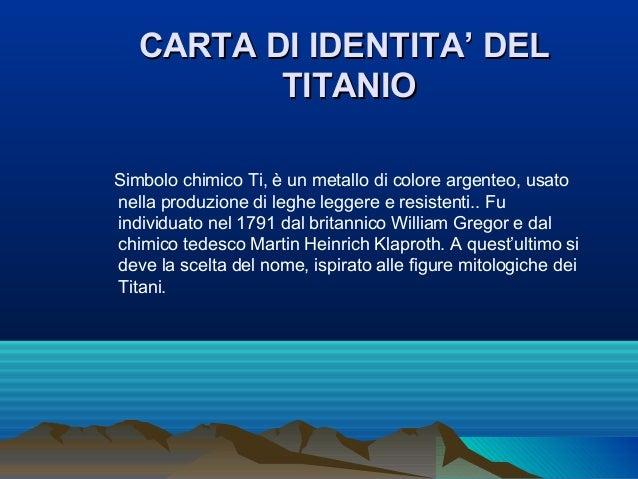 Il titanio Slide 3