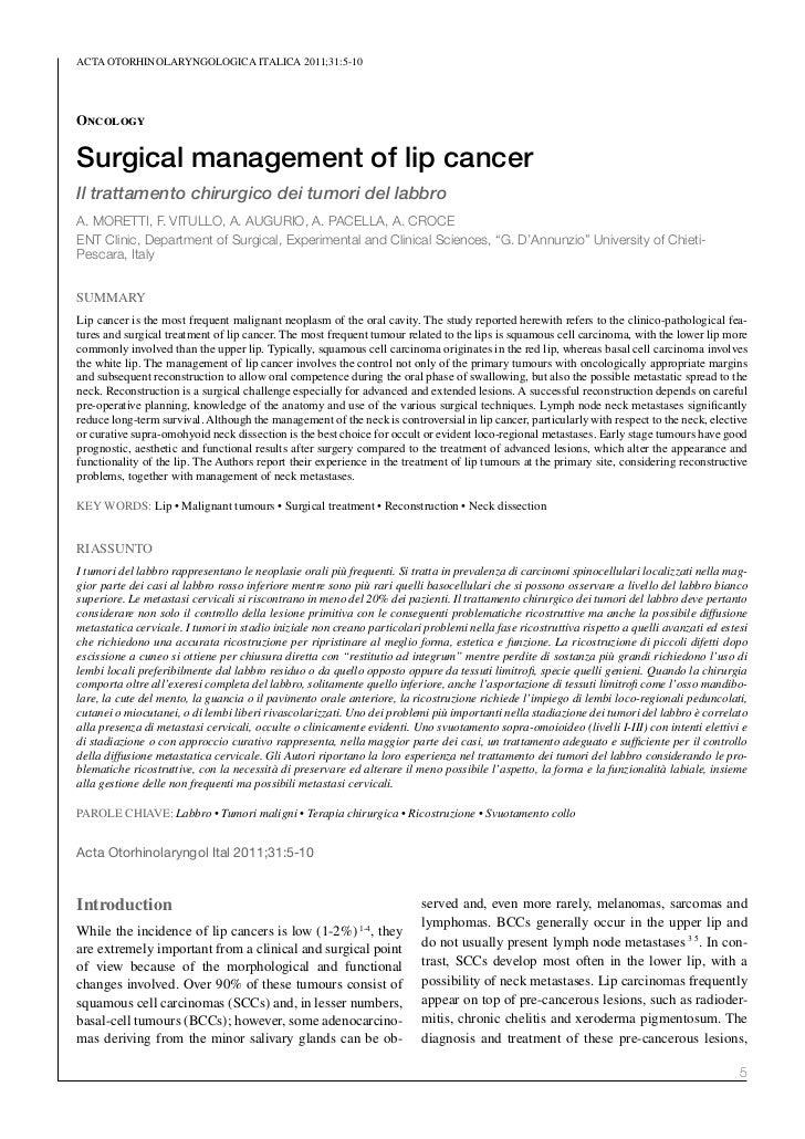 ACTA oTorhinolAryngologiCA iTAliCA 2011;31:5-10OncologySurgical management of lip cancerIl trattamento chirurgico dei tumo...