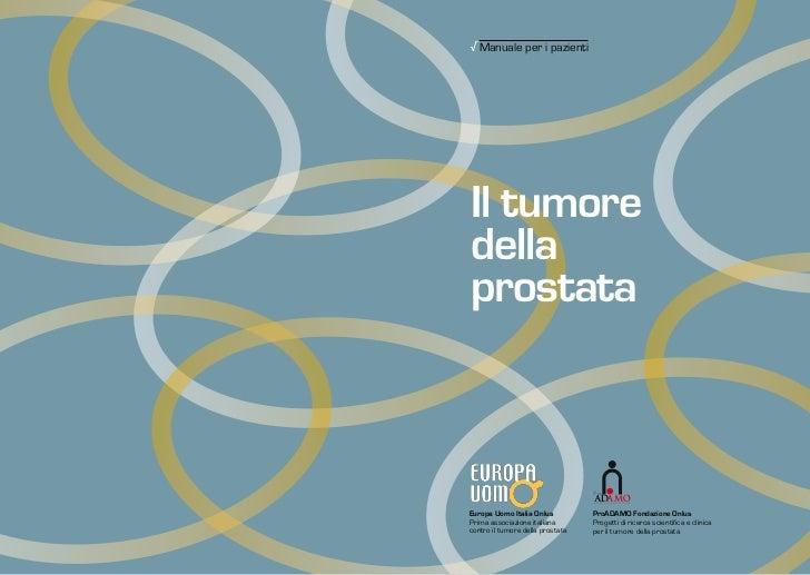 √Manuale per i pazientiIl tumoredellaprostata                                  Pro                                  ADAMO ...