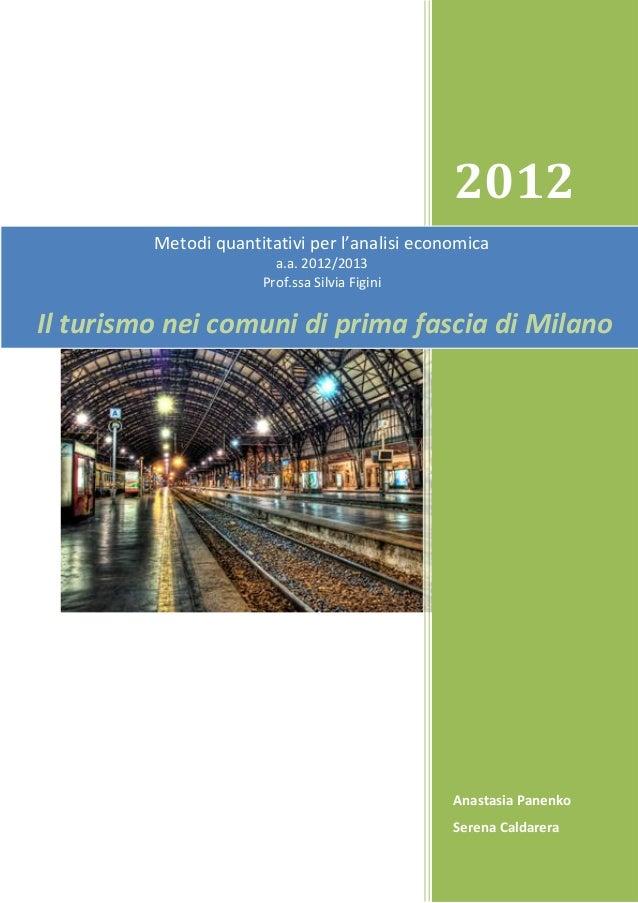 2012 Anastasia Panenko Serena Caldarera Metodi quantitativi per l'analisi economica a.a. 2012/2013 Prof.ssa Silvia Figini ...