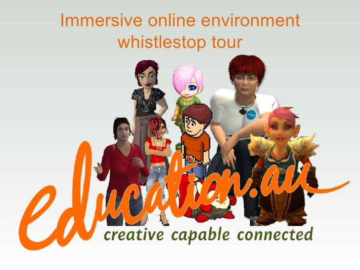 Immersive online environment whistlestop tour