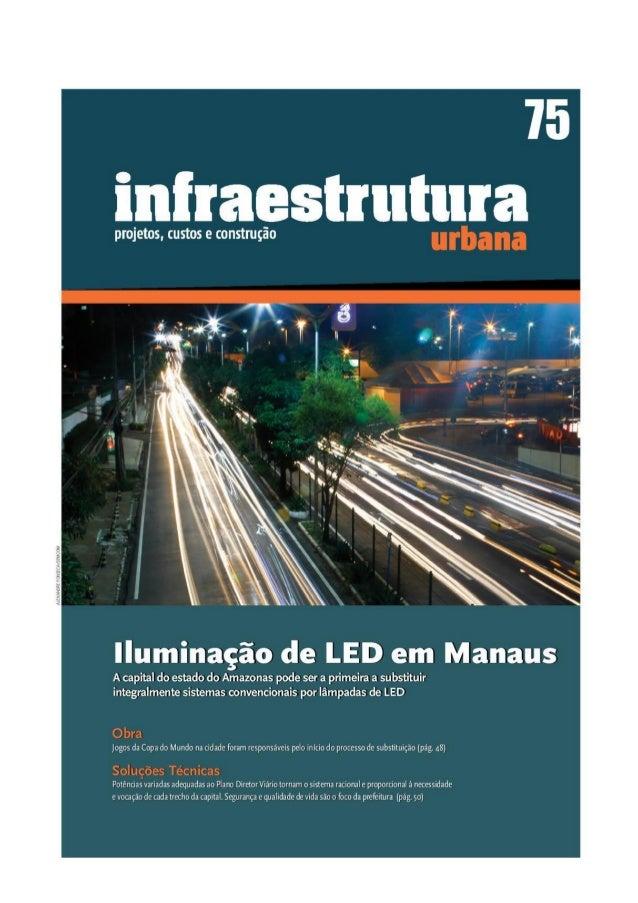 Iluminação Pública: Manaus a primeira capital com Iluminação 100% LED