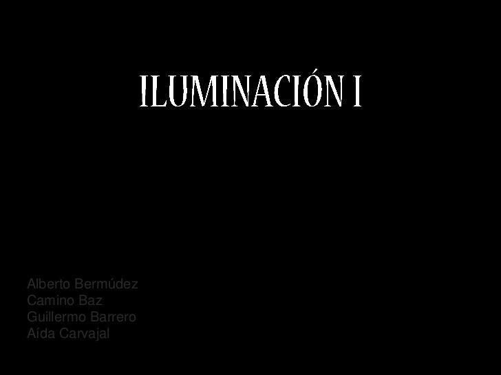 Alberto BermúdezCamino BazGuillermo BarreroAída Carvajal