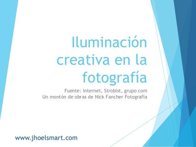 iluminacin creativa en la fotografa fuente internet strobist grupo com un montn de