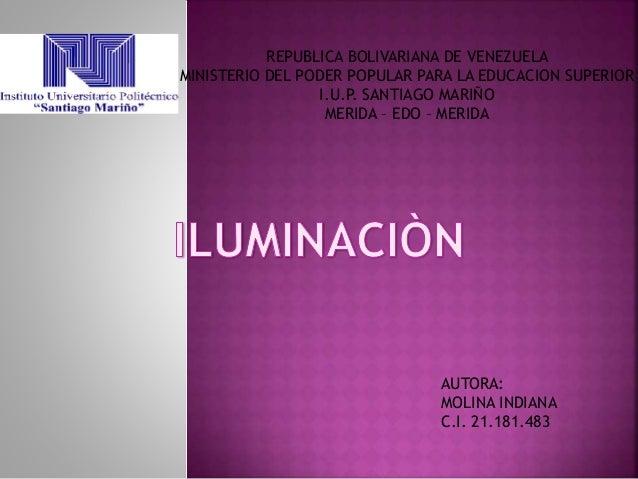 REPUBLICA BOLIVARIANA DE VENEZUELA MINISTERIO DEL PODER POPULAR PARA LA EDUCACION SUPERIOR I.U.P. SANTIAGO MARIÑO MERIDA –...