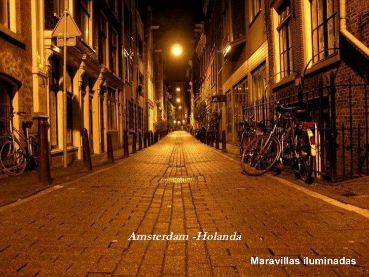 Maravillas iluminadas Amsterdam -Holanda