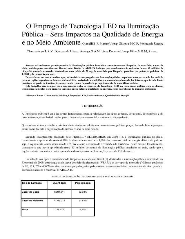 O Emprego de Tecnologia LED na Iluminação Pública – Seus Impactos na Qualidade de Energia e no Meio Ambiente Gianelli B F,...