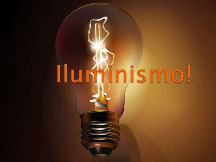 Iluminismo!<br />