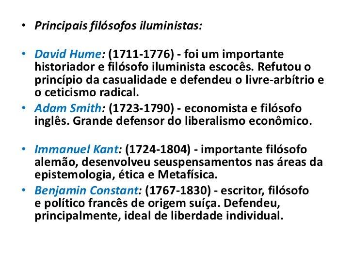 Economistas Liberais   Os pensadores iluministas que se   ocuparam de questões econômicas      deram origem a duas grandes...