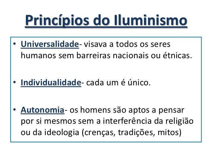 Os iluministasdefendiam um Estado  Constitucional, ou seja, a existência de   uma autoridadenacional central com     poder...