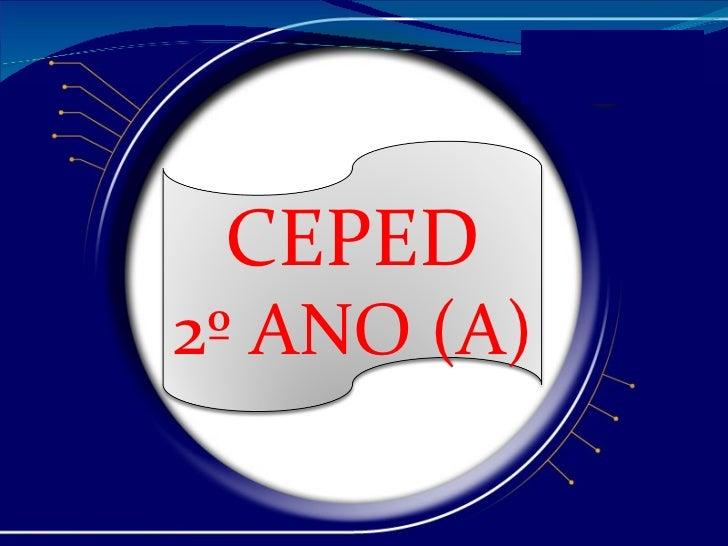CEPED 2º ANO (A)