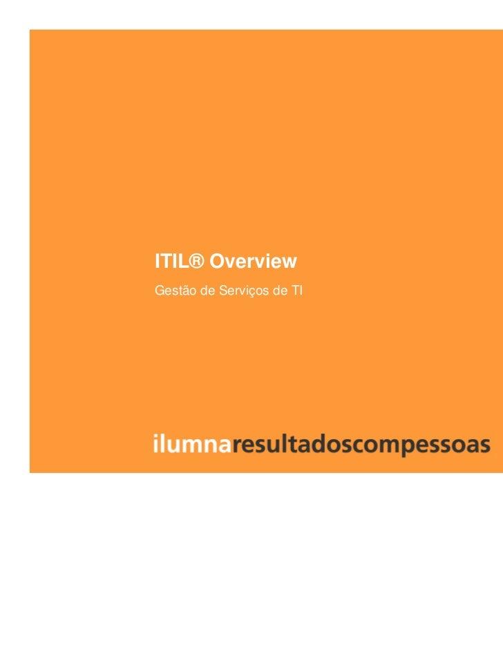 ITIL® OverviewGestão de Serviços de TI