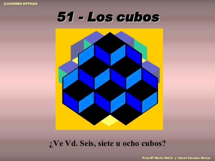 51 -  Los cubos ¿Ve Vd.  Seis,  siete u ocho cubos?