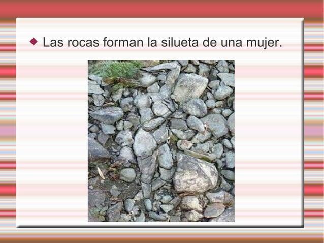  Las rocas forman la silueta de una mujer.