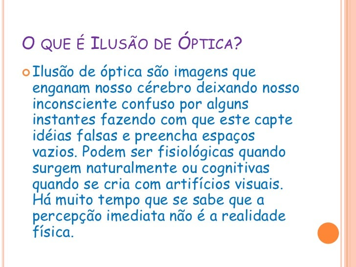 ILUSÃO DE ÓPTICA<br />