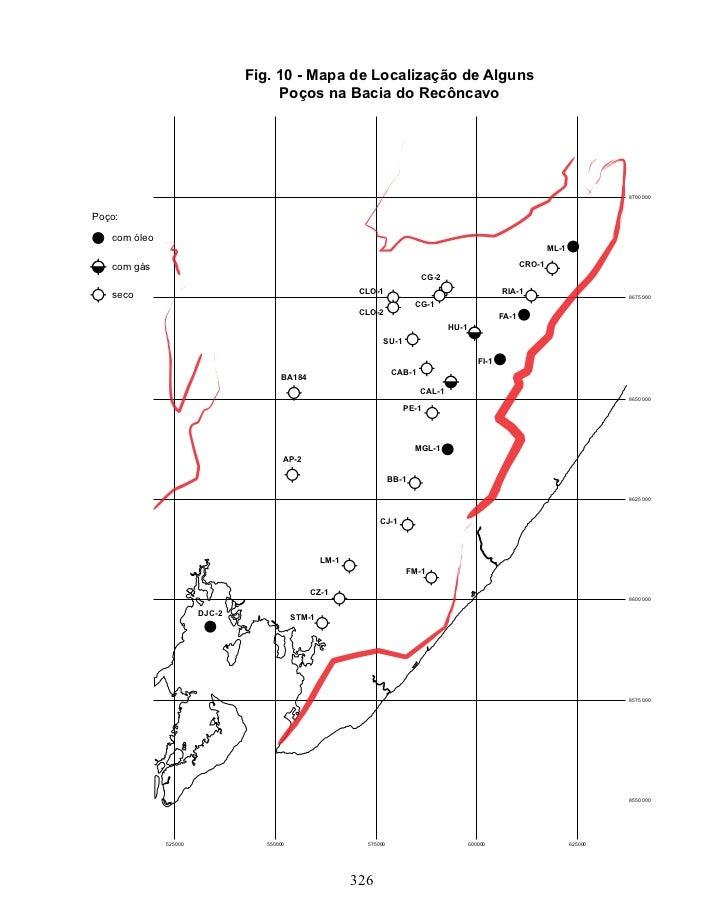 Fig. 10 - Mapa de Localização de Alguns                                    Poços na Bacia do Recôncavo                    ...