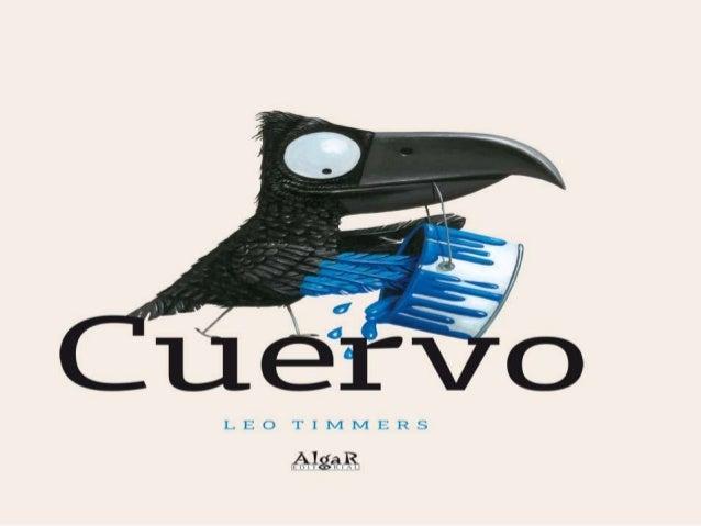 "Ilustraciones ""CUERVO"" de leo timmers"