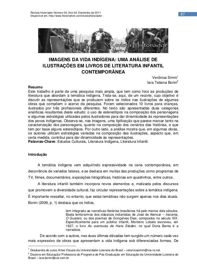 Revista Historiador Número 04. Ano 04. Dezembro de 2011    Disponível em: http://www.historialivre.com/revistahistoriador ...