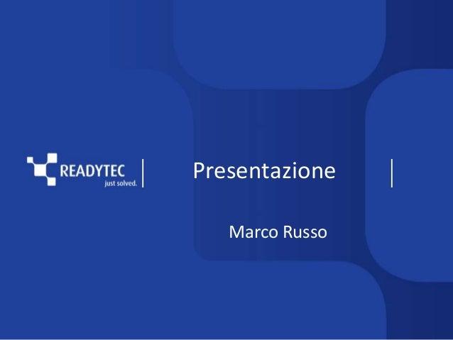Presentazione Marco Russo