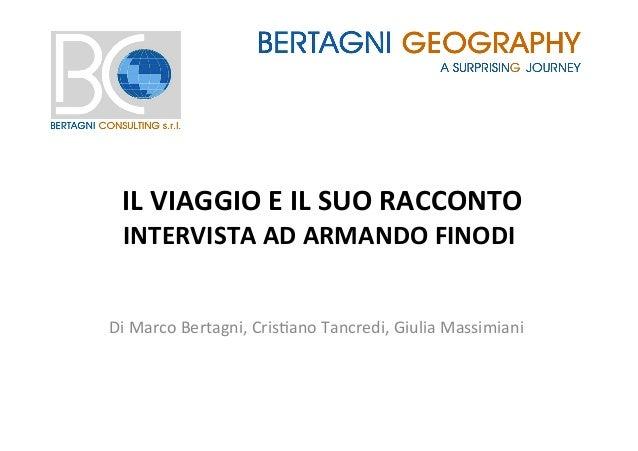 IL  VIAGGIO  E  IL  SUO  RACCONTO   INTERVISTA  AD  ARMANDO  FINODI   Di  Marco  Bertagni,  Cri...