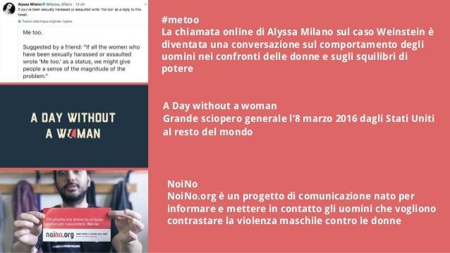 #metoo La chiamata online di Alyssa Milano sul caso Weinstein è diventata una conversazione sul comportamento degli uomini...