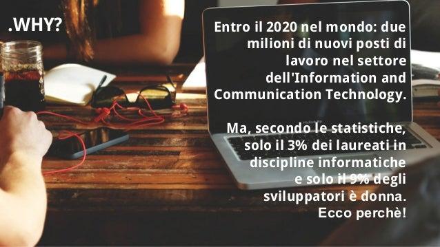 Entro il 2020 nel mondo: due milioni di nuovi posti di lavoro nel settore dell'Information and Communication Technology. M...