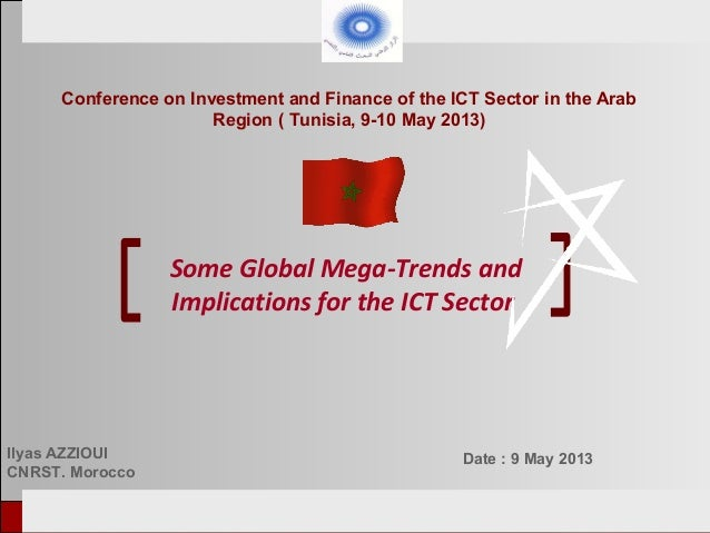 European Tunisian Conference Tunis, 18-19th February 2013 Some Global Mega-Trends and Implications for the ICT Sector Ilya...