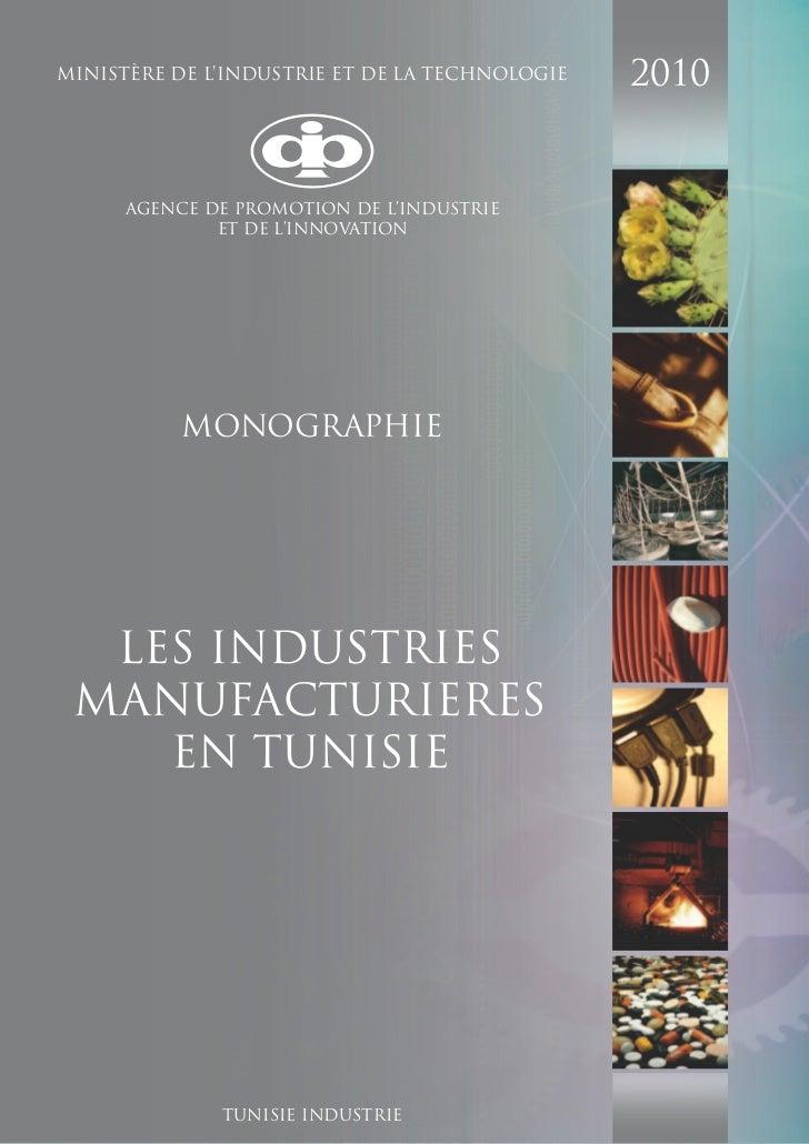 MINISTÈRE DE L'INDUSTRIE ET DE LA TECHNOLOGIE   2010      AGENCE DE PROMOTION DE L'INDUSTRIE              ET DE L'INNOVATI...