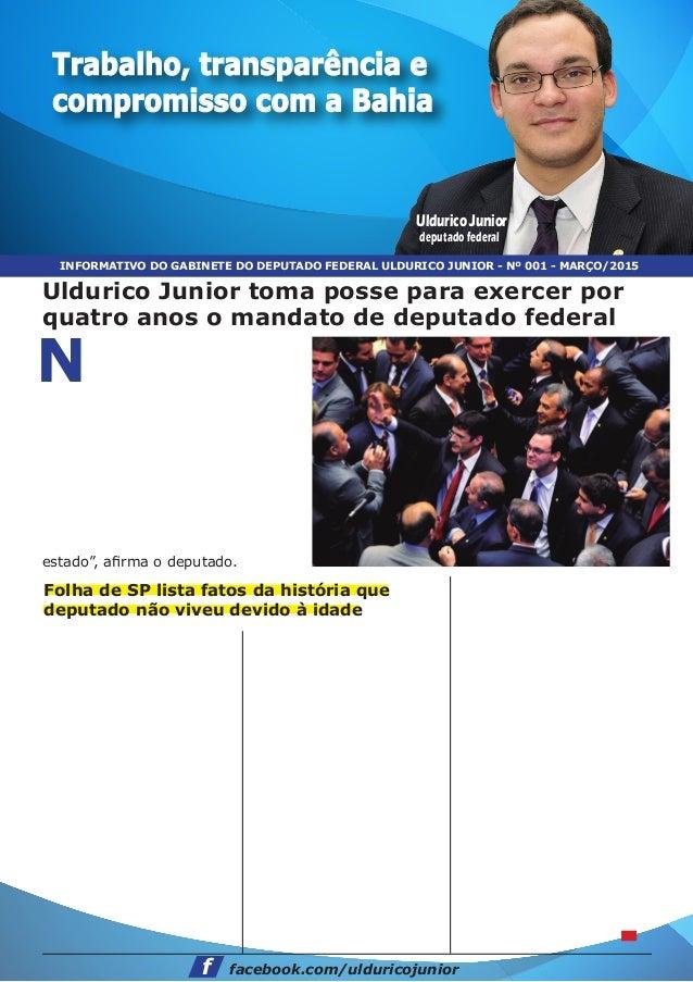 Trabalho, transparência e compromisso com a Bahia Uldurico Junior deputado federal Uldurico Junior toma posse para exercer...