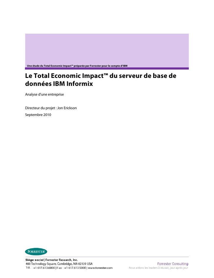 Une étude du Total Economic Impact™ préparée par Forrester pour le compte d'IBMLe Total Economic Impact™ du serveur de bas...
