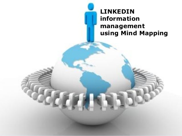 Linkedin information  LINKEDINmanagement  information  management  using Mind Mapping